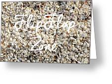 Flip Flop Zone Seashell Background Greeting Card