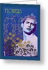 Flowers Of Lindsay Kemp Greeting Card
