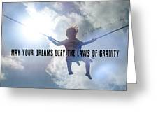 Fly High Quote Greeting Card