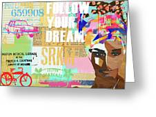 Follow Your Dream Collage Greeting Card