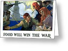 Food Will Win The War Greeting Card by War Is Hell Store