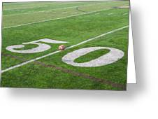 Football On The 50 Yard Line Greeting Card