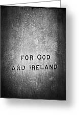 For God And Ireland Macroom Ireland Greeting Card