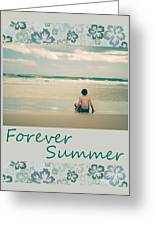 Forever Summer 7 Greeting Card