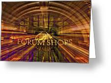 Forum Shops - Las Vegas Greeting Card