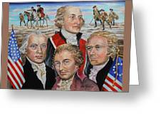 Founding Fathers Jay Madison Paine And Hamilton Greeting Card