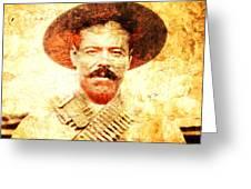 Francisco Villa Greeting Card