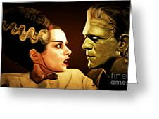 Frankenstein And The Bride I Have Love In Me The Likes Of Which You Can Scarcely Imagine 20170407 Greeting Card