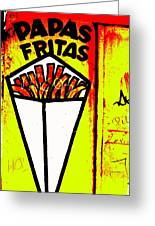 French Fries Santiago Style  Greeting Card by Funkpix Photo Hunter