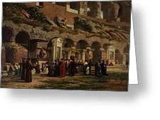 Friday At The Colosseum In Rome Amerigo Y Aparici  Francisco Javier Greeting Card