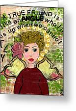 Friends Will Help You Fly Greeting Card