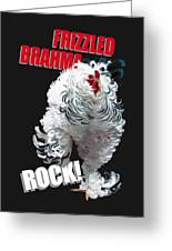 Frizzled Brahma T-shirt Print Greeting Card