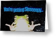 Frog  You're Getting Sleeeeeeepy Greeting Card