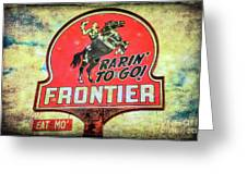 Frontier Gas Greeting Card