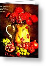Fruit And Flower Still-life H A Greeting Card