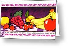 Fruit Of The Spirit Greeting Card by Brett H Runion