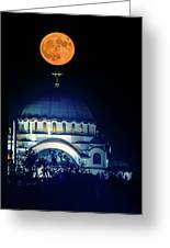 Full Moon Directly Over The Magnificent St. Sava Temple In Belgrade Greeting Card