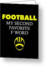 Funny Football Dad Design Second Favorite Greeting Card