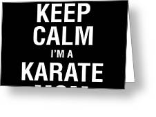 Funny Karate Design Keep Calm Im A Karate Mom White Light Greeting Card