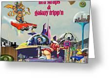 Galaxy Trippin' Greeting Card