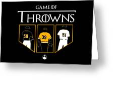 Game Of Throwns Greeting Card