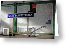 Gare D'austerlitz In Paris, France Greeting Card