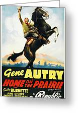Gene Autry In Home On The Prairie 1939 Greeting Card
