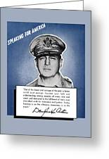 General Macarthur Speaking For America Greeting Card