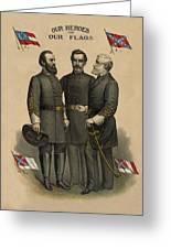 Generals Jackson Beauregard And Lee Greeting Card