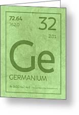 Germanium Element Symbol Periodic Table Series 032 Greeting Card