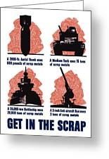 Get In The Scrap - Ww2 Greeting Card