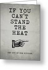 Get Out Of The Kitchen Greeting Card
