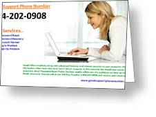 Get Solution For Gmail Support Service Number 1-844-202-0908 Greeting Card