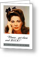 Get There And Back - Ww2 Greeting Card