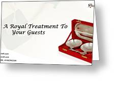 Give A Royal Treatment To Your Guests - Rustik Craft Greeting Card