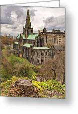 Glasgow Cathedral From The Necropolis Greeting Card
