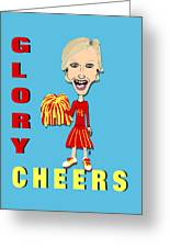 Glory Cheers Greeting Card