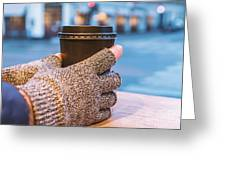 Gloved Hands Holding Coffee Cup Greeting Card