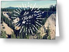 Go Forth Greeting Card