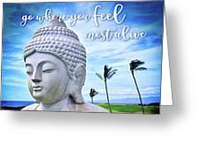 Go Where You Feel Most Alive Hawaiian White Buddha Greeting Card
