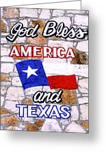 God Bless America And Texas 2 Greeting Card
