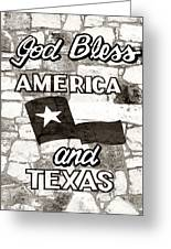 God Bless America And Texas Greeting Card
