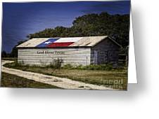 God Bless Texas  Greeting Card