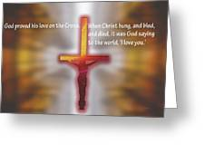 God Proved His Love Greeting Card