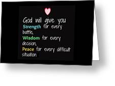God Will Give You Strength T-shirt Greeting Card