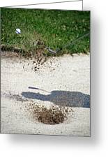 Golfing Sand Trap The Ball In Flight 01 Greeting Card