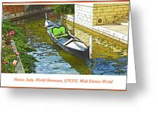 Gondola Boat, Venice, Italy, World Showcase, Epcot, Walt Disney  Greeting Card