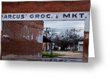 Gone Grocery 4 #vanishingtexas Street Scene Rosebud Texas Greeting Card