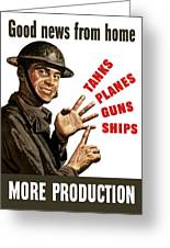 Good News From Home - More Production Greeting Card by War Is Hell Store
